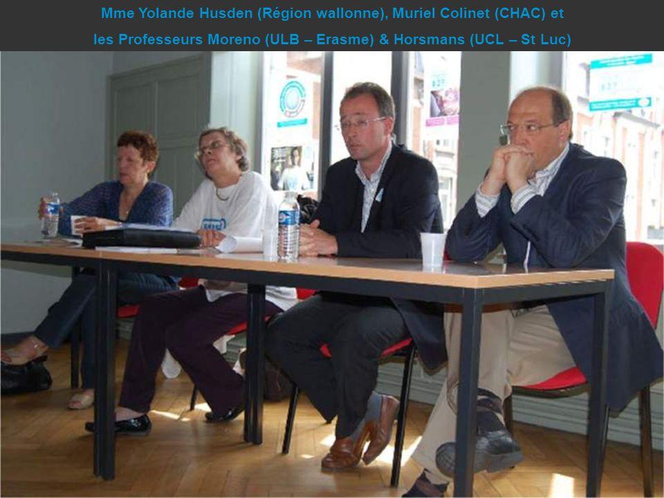 Mme Yolande Husden (Région wallonne), Muriel Colinet (CHAC) et les Professeurs Moreno (ULB – Erasme) & Horsmans (UCL – St Luc)