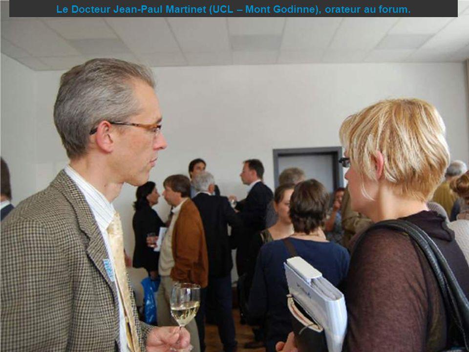 Le Docteur Jean-Paul Martinet (UCL – Mont Godinne), orateur au forum.