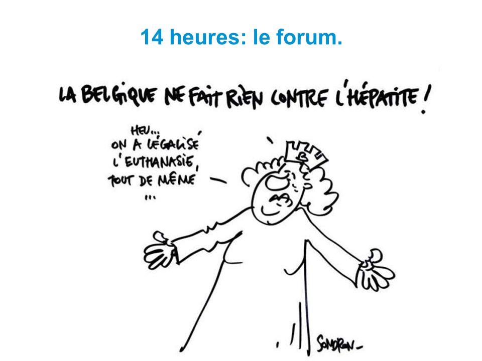 14 heures: le forum.