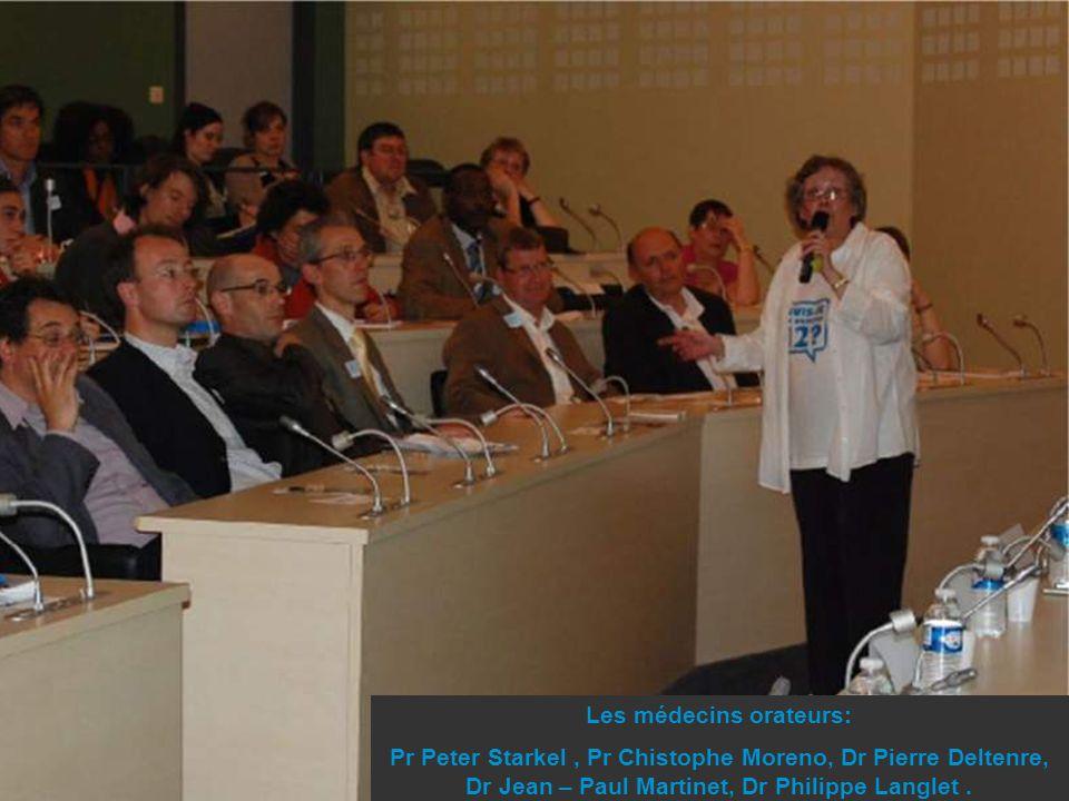 Les médecins orateurs: Pr Peter Starkel, Pr Chistophe Moreno, Dr Pierre Deltenre, Dr Jean – Paul Martinet, Dr Philippe Langlet.