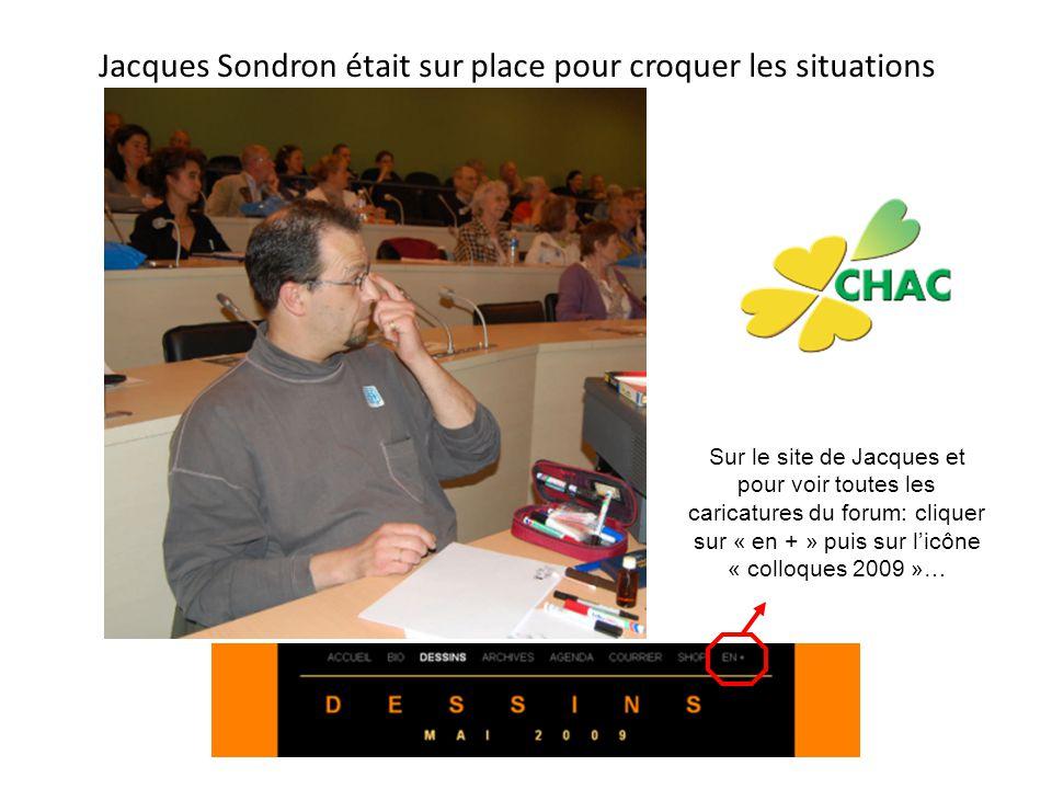 Jacques Sondron était sur place pour croquer les situations Sur le site de Jacques et pour voir toutes les caricatures du forum: cliquer sur « en + »