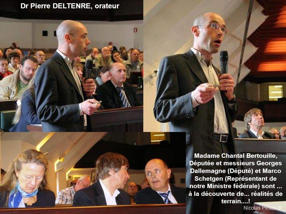 Dr Pierre DELTENRE, orateur Madame Chantal Bertouille, Députée et messieurs Georges Dallemagne (Député) et Marco Schetgen (Représentant de notre Ministre fédérale) sont...