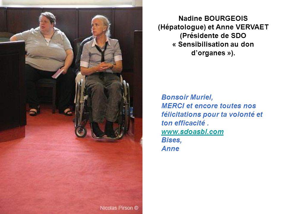 Nadine BOURGEOIS (Hépatologue) et Anne VERVAET (Présidente de SDO « Sensibilisation au don d'organes »).
