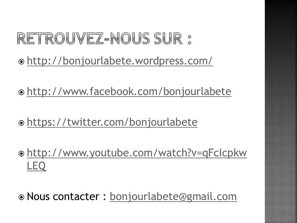  http://bonjourlabete.wordpress.com/ http://bonjourlabete.wordpress.com/  http://www.facebook.com/bonjourlabete http://www.facebook.com/bonjourlabet