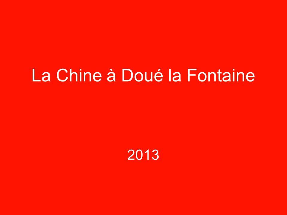 2013 La Chine à Doué la Fontaine