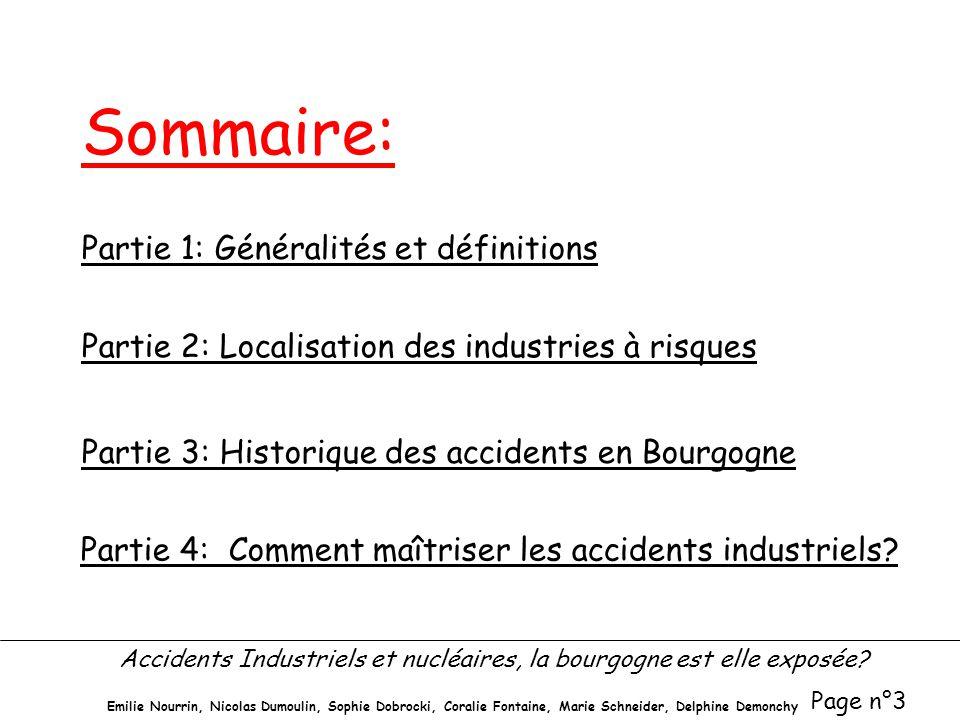 Accidents Industriels et nucléaires, la bourgogne est elle exposée? Page n°3 Emilie Nourrin, Nicolas Dumoulin, Sophie Dobrocki, Coralie Fontaine, Mari