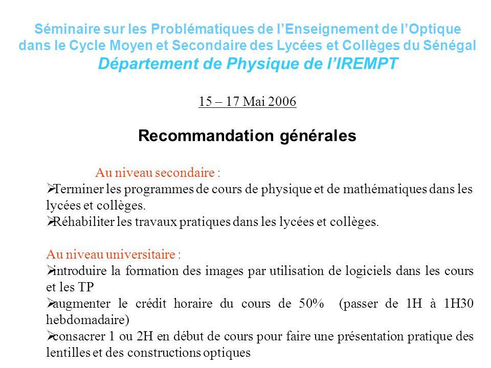 Séminaire sur les Problématiques de l'Enseignement de l'Optique dans le Cycle Moyen et Secondaire des Lycées et Collèges du Sénégal Département de Phy