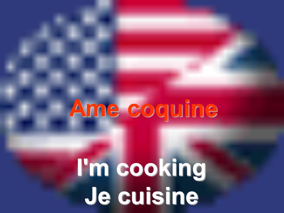 Ame coquine I'm cooking Je cuisine