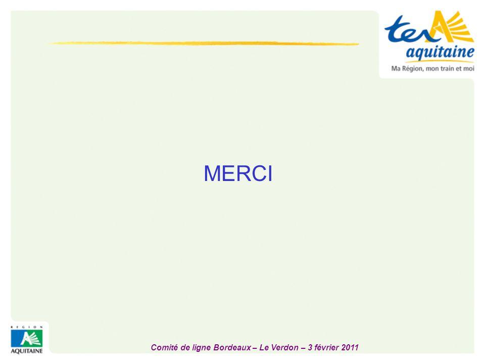 Comité de ligne Bordeaux – Le Verdon – 3 février 2011 MERCI
