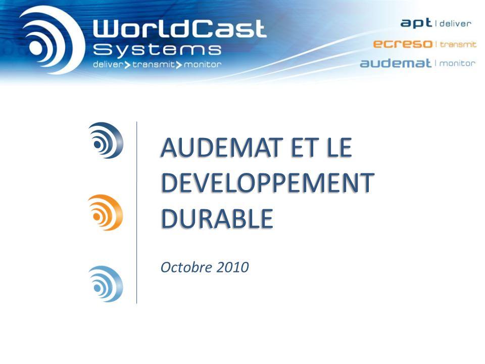 AUDEMAT ET LE DEVELOPPEMENT DURABLE Octobre 2010