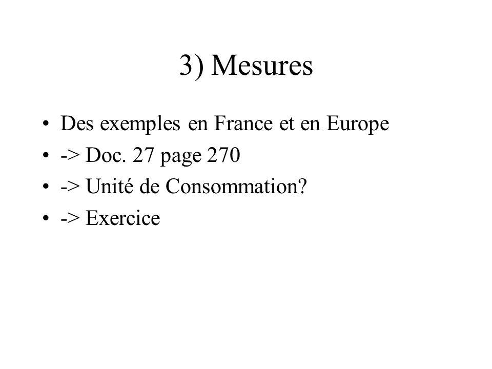 3) Mesures Des exemples en France et en Europe -> Doc. 27 page 270 -> Unité de Consommation? -> Exercice