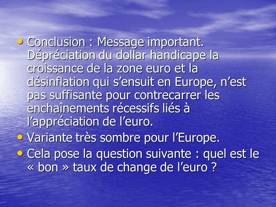 Conclusion : Message important.