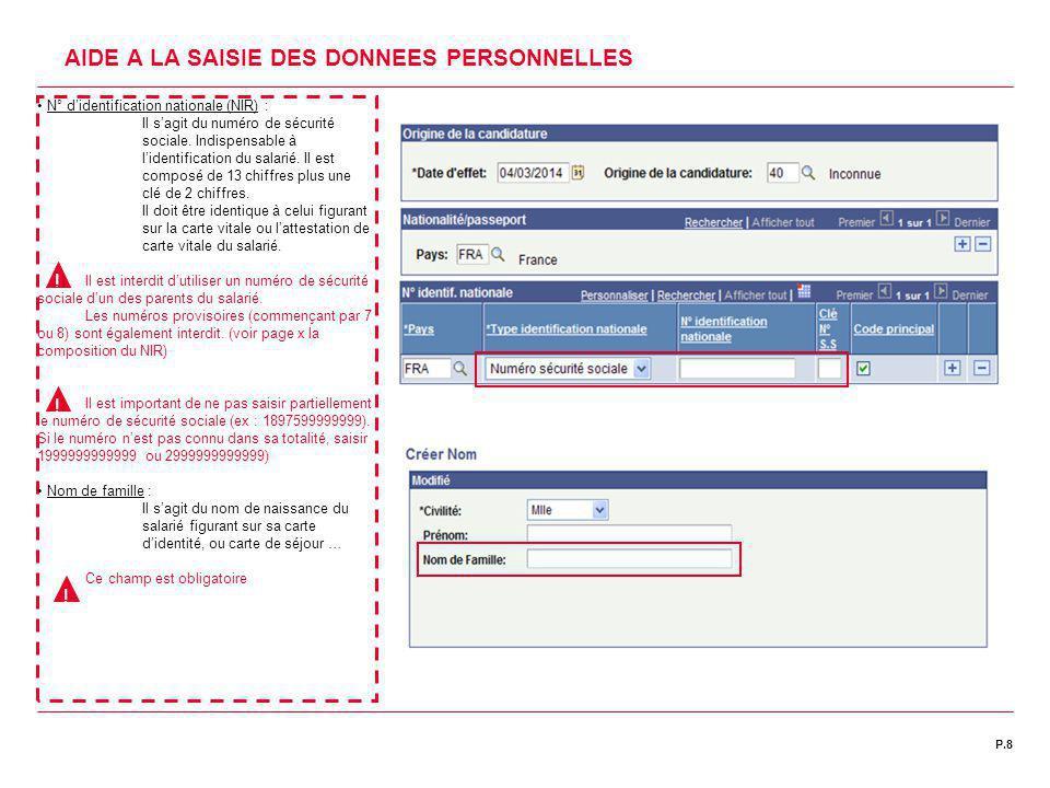 | DATE 00/00/2011P.8C1 | DIRECTION DES RESSOURCES HUMAINES AIDE A LA SAISIE DES DONNEES PERSONNELLES N° d'identification nationale (NIR) : Il s'agit d