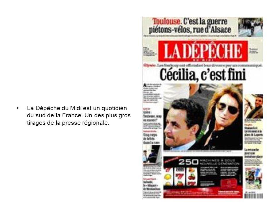 La Dépêche du Midi est un quotidien du sud de la France. Un des plus gros tirages de la presse régionale.