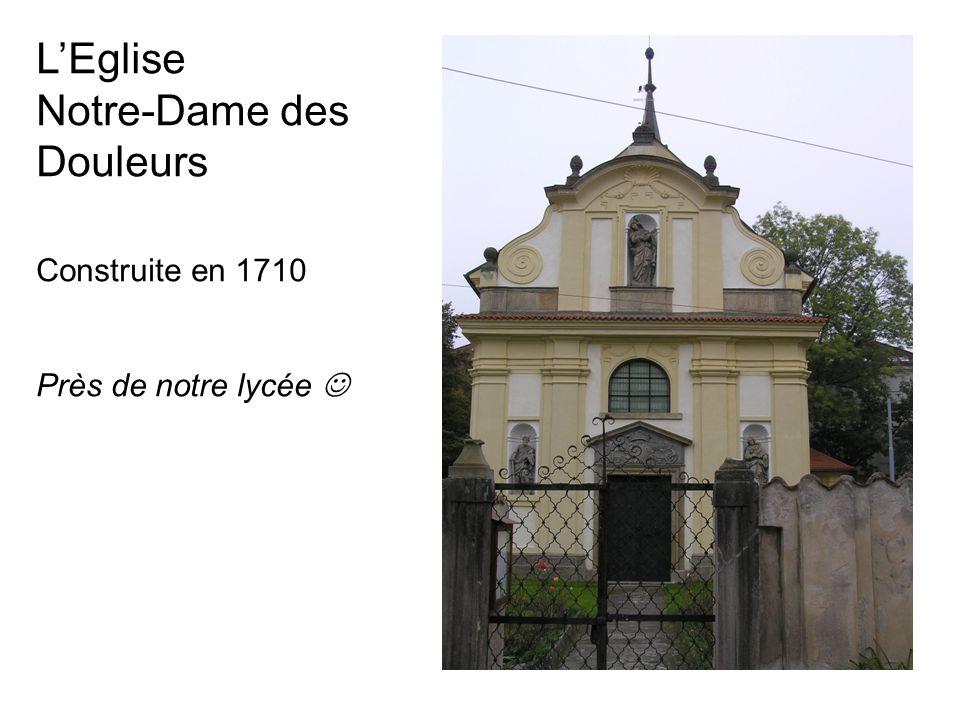 L'Eglise Notre-Dame des Douleurs Construite en 1710 Près de notre lycée