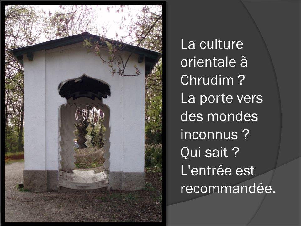 La culture orientale à Chrudim ? La porte vers des mondes inconnus ? Qui sait ? L'entrée est recommandée.