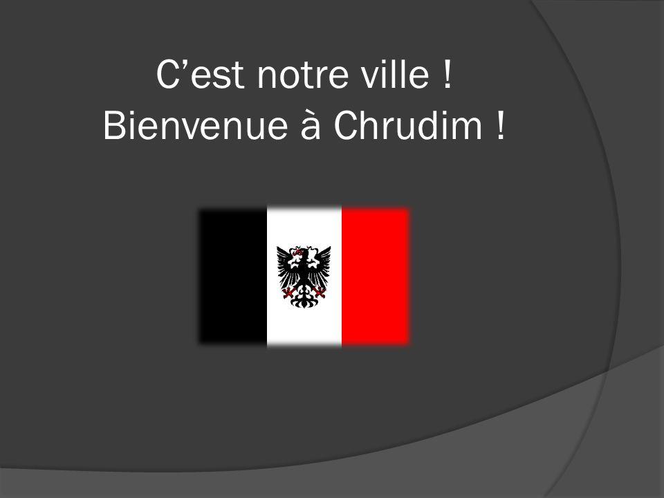 C'est notre ville ! Bienvenue à Chrudim !