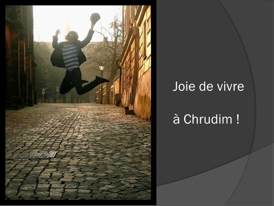 Joie de vivre à Chrudim !