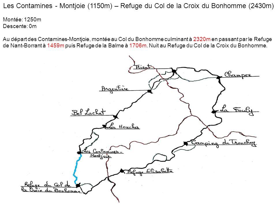 Les Contamines - Montjoie (1150m) – Refuge du Col de la Croix du Bonhomme (2430m) Montée: 1250m Descente: 0m Au départ des Contamines-Montjoie, montée au Col du Bonhomme culminant à 2320m en passant par le Refuge de Nant-Borrant à 1459m puis Refuge de la Balme à 1706m.