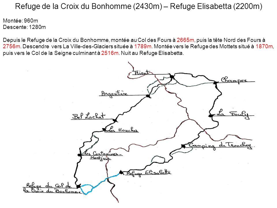 Refuge de la Croix du Bonhomme (2430m) – Refuge Elisabetta (2200m) Montée: 960m Descente: 1280m Depuis le Refuge de la Croix du Bonhomme, montée au Col des Fours à 2665m, puis la tête Nord des Fours à 2756m.