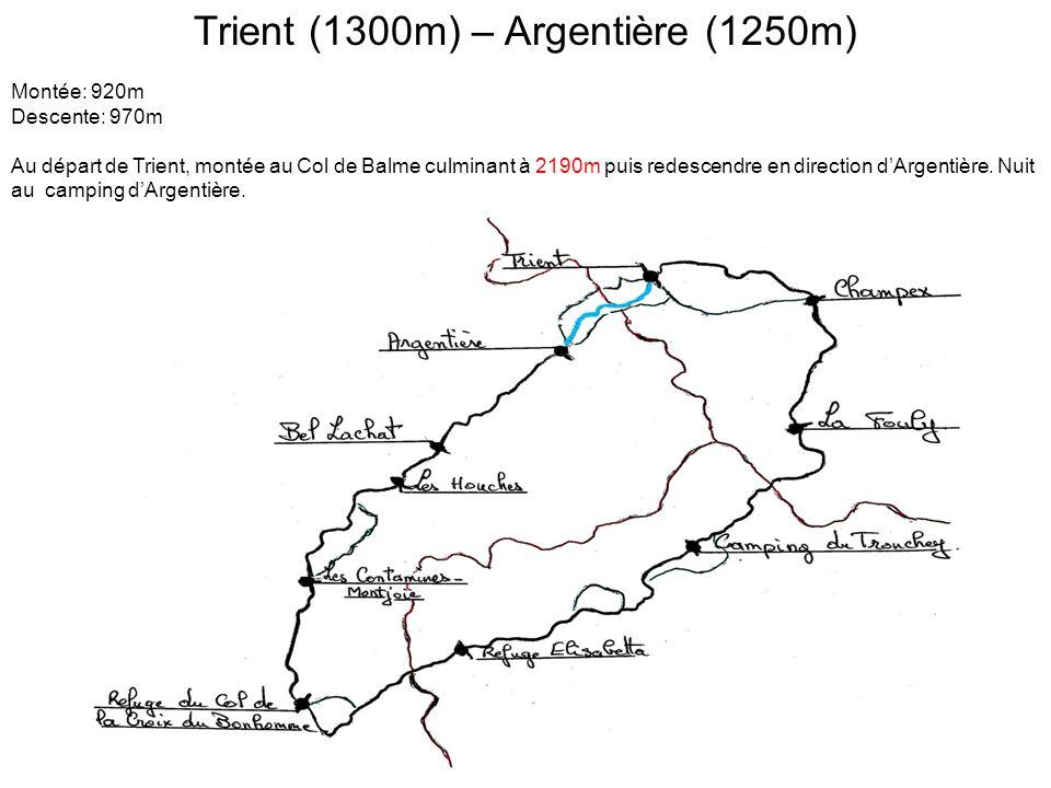 Argentière (1250m) – Refuge de Bel Lachat (2136m) Montée: 2145m Descente: 450m Du camping d'Argentière, montée au Chalet de la Flégère situé à 1877m, au Chalet de Planpraz situé à 2000m puis au Brévent culminant à 2525m.