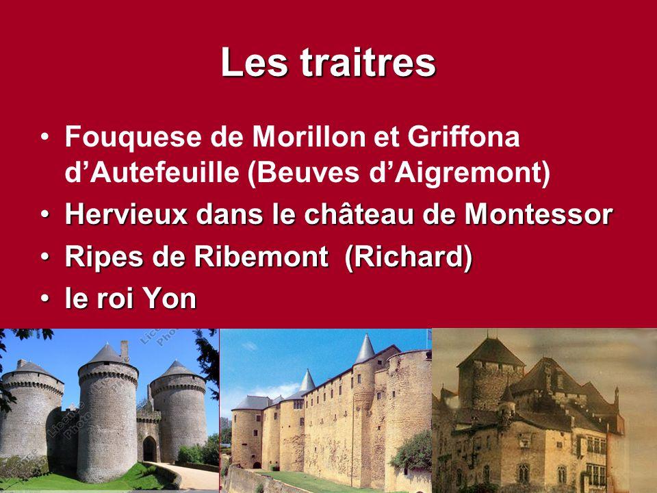 Les traitres Fouquese de Morillon et Griffona d'Autefeuille (Beuves d'Aigremont) Hervieux dans le château de MontessorHervieux dans le château de Mont