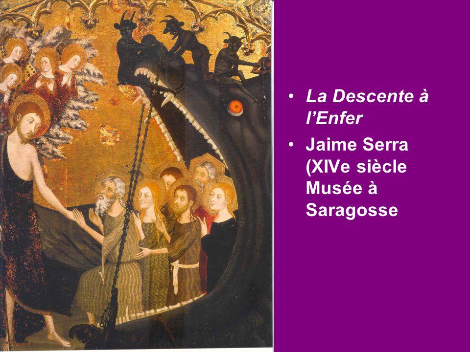 La Descente à l'Enfer Jaime Serra (XIVe siècle Musée à Saragosse