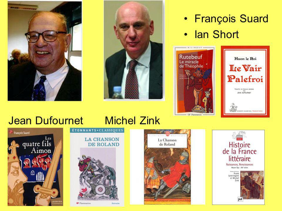 Jean Dufournet Michel Zink François Suard Ian Short