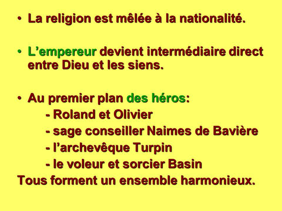 La religion est mêlée à la nationalité.La religion est mêlée à la nationalité. L'empereur devient intermédiaire direct entre Dieu et les siens.L'emper