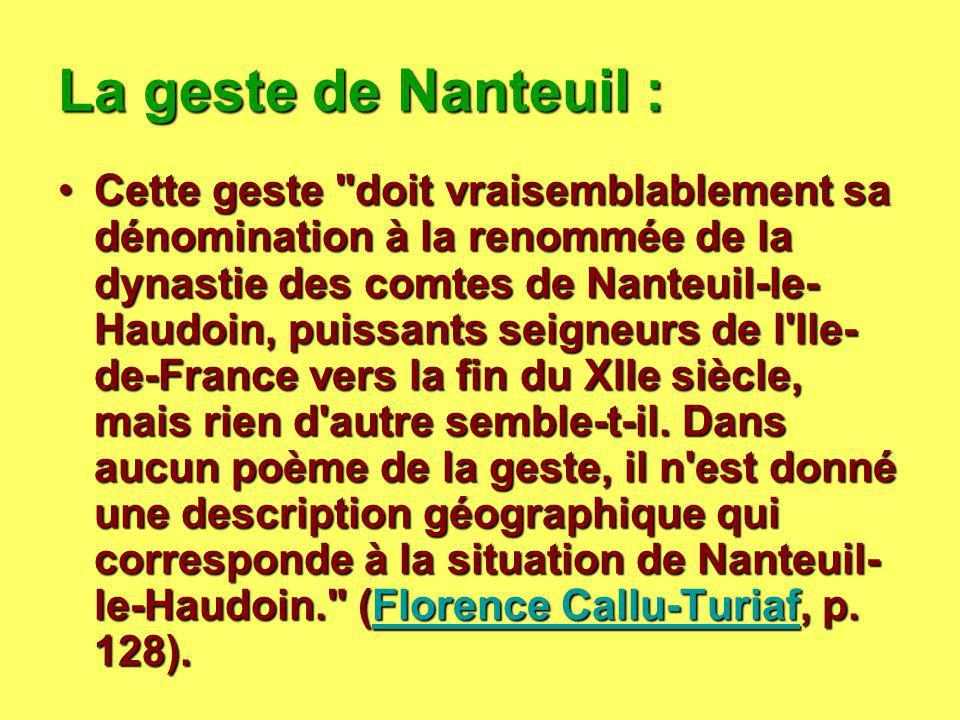La geste de Nanteuil : La geste de Nanteuil : Cette geste