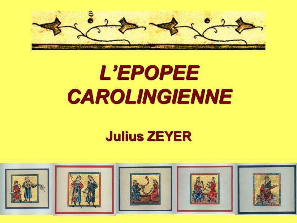 L'EPOPEE CAROLINGIENNE Julius ZEYER