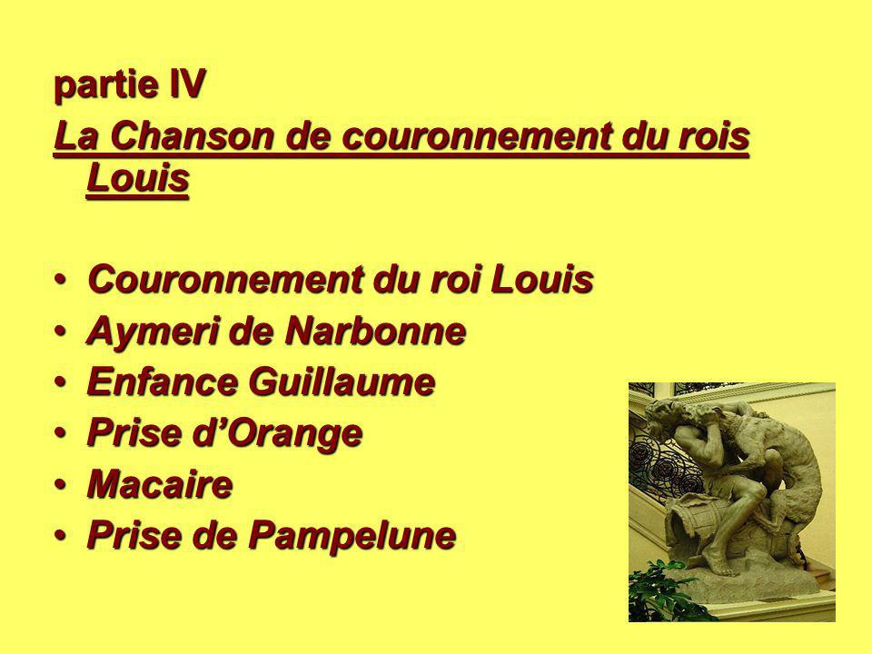 partie IV La Chanson de couronnement du rois Louis La Chanson de couronnement du rois Louis Couronnement du roi LouisCouronnement du roi Louis Aymeri