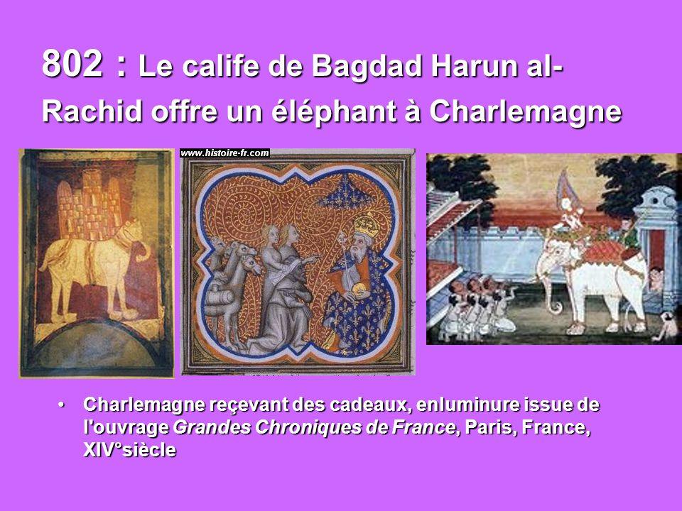 806: 806 : Charlemagne, par la Divisio Imperii, partage l empire entre ses 3 fils.
