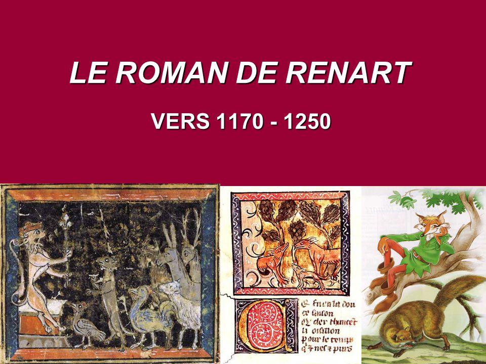 LE ROMAN DE RENART VERS 1170 - 1250