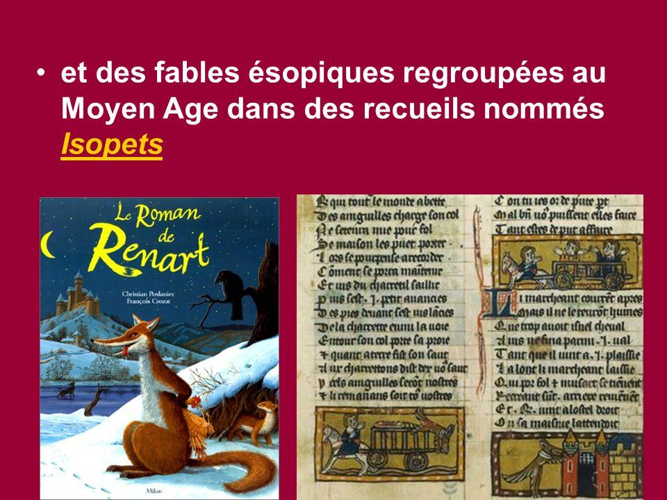 et des fables ésopiques regroupées au Moyen Age dans des recueils nommés Isopets