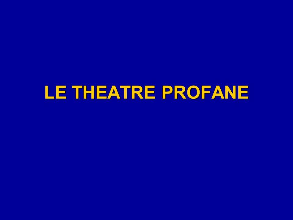 LE THEATRE PROFANE