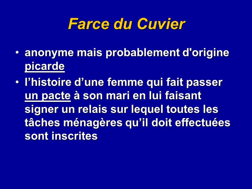 Farce du Cuvier anonyme mais probablement d'origine picardeanonyme mais probablement d'origine picarde l'histoire d'une femme qui fait passer un pacte