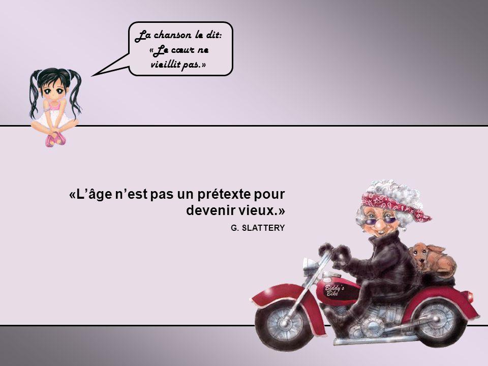 «On peut naître vieux, tout comme on peut mourir jeune.» Jean COCTEAU Tout est une question d'attitude.