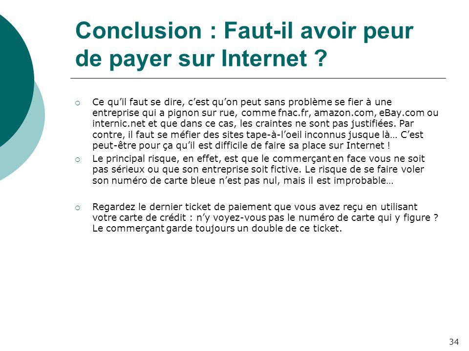 Conclusion : Faut-il avoir peur de payer sur Internet .