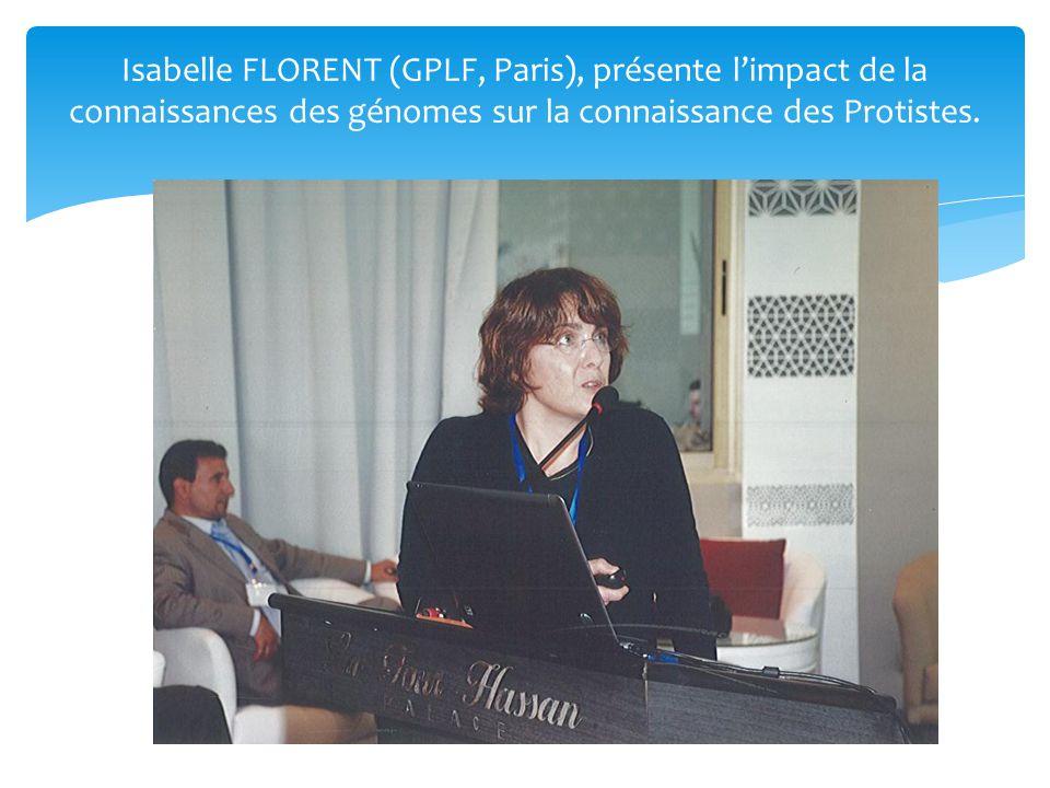 Isabelle FLORENT (GPLF, Paris), présente l'impact de la connaissances des génomes sur la connaissance des Protistes.