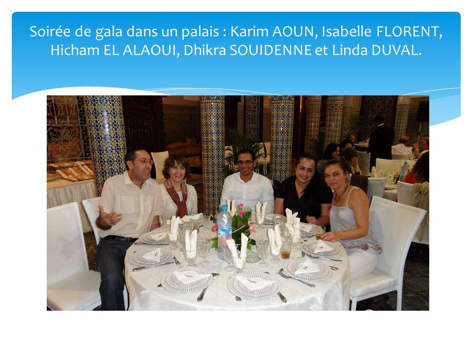 Soirée de gala dans un palais : Karim AOUN, Isabelle FLORENT, Hicham EL ALAOUI, Dhikra SOUIDENNE et Linda DUVAL.