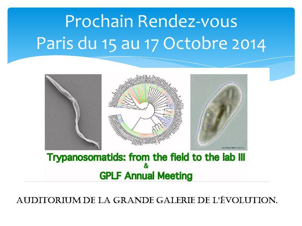 Prochain Rendez-vous Paris du 15 au 17 Octobre 2014 Auditorium de la Grande Galerie de l'évolution.