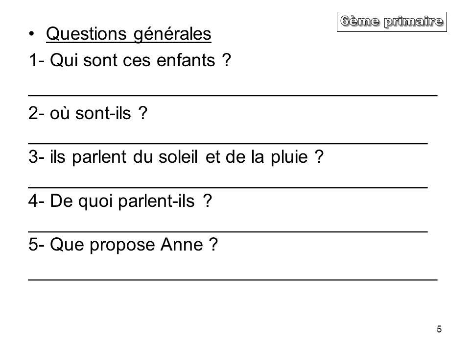 5 Questions générales 1- Qui sont ces enfants .