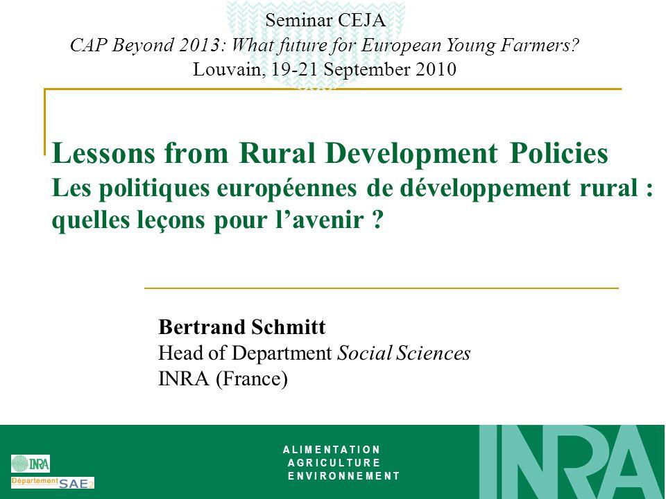 CEJA, September 20101 Lessons from Rural Development Policies Les politiques européennes de développement rural : quelles leçons pour l'avenir .