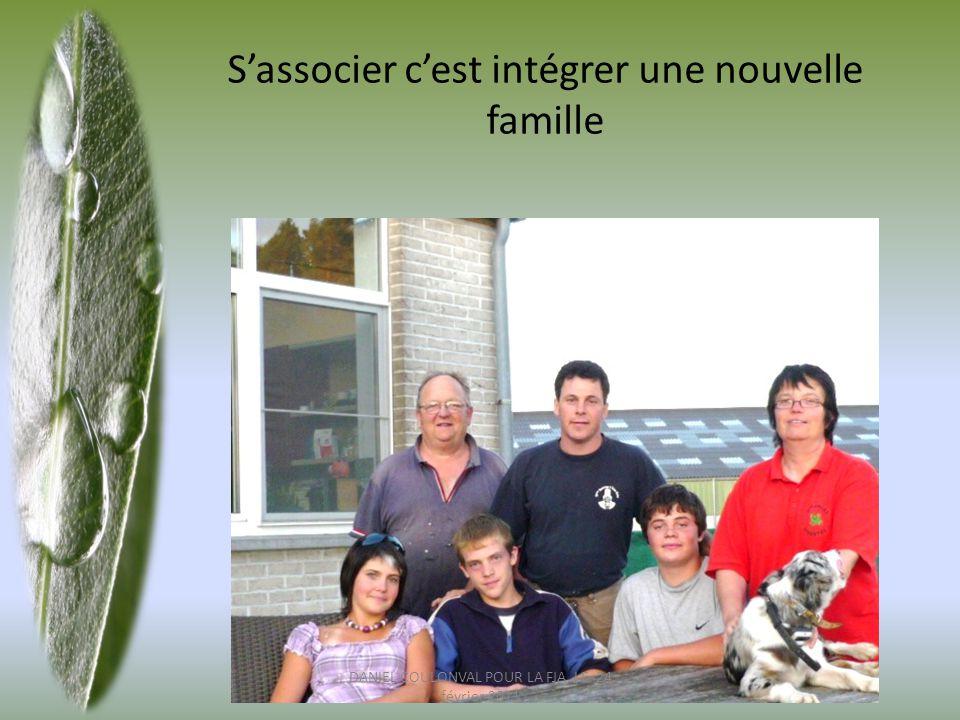 S'associer c'est intégrer une nouvelle famille DANIEL COULONVAL POUR LA FJA LE 24 février 2011