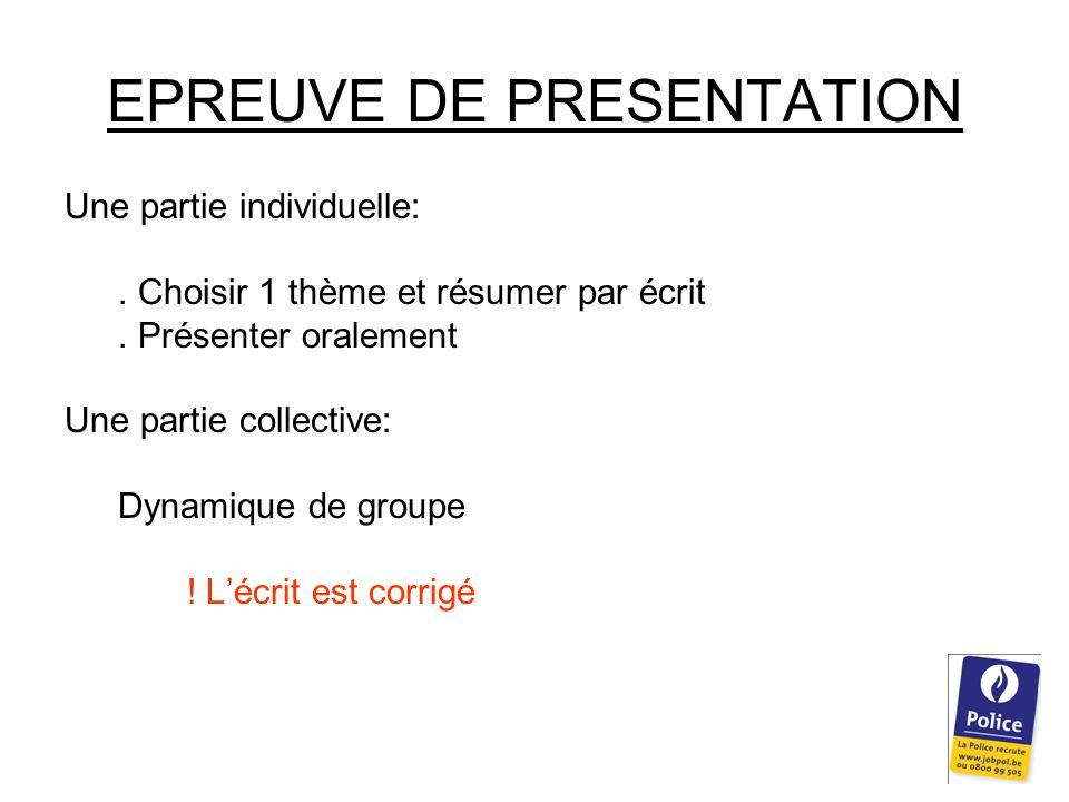 EPREUVE DE PRESENTATION Une partie individuelle:. Choisir 1 thème et résumer par écrit.