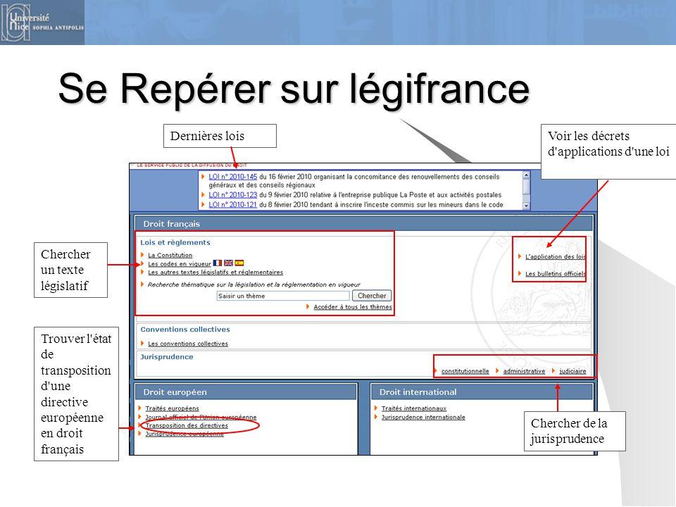 Se Repérer sur légifrance Dernières lois Chercher un texte législatif Trouver l'état de transposition d'une directive européenne en droit français Voi