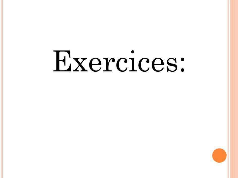 Exercices: