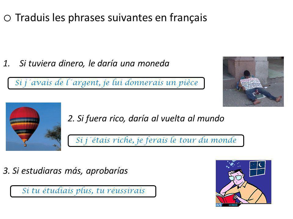 Complète les phrases suivantes comme dans l´exemple.