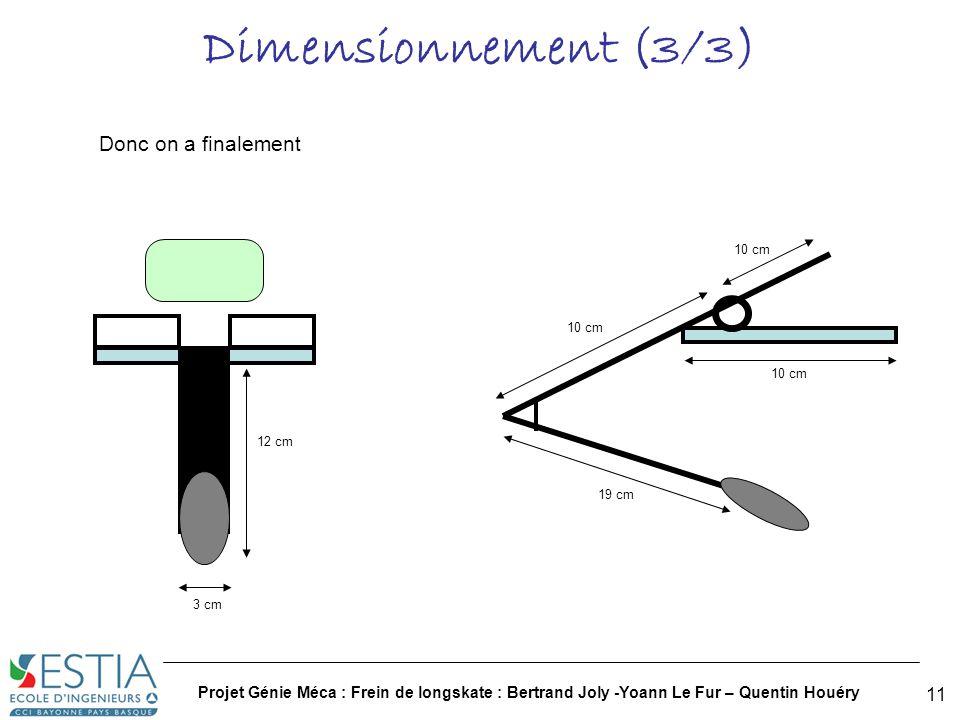 Projet Génie Méca : Frein de longskate : Bertrand Joly -Yoann Le Fur – Quentin Houéry 12 CAO